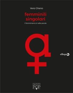 Femminili singolari, Vera Gheno